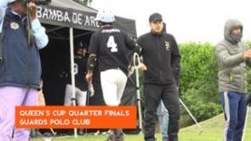 La Bamba de Areco – Queen´s Cup Quarter Finals