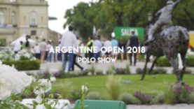 Argentine Open 2018 – The Show Part 2
