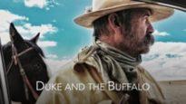 DUKE AND THE BUFFALO